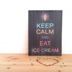 Tableau Keep Calm and eat ice cream